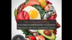 youtube_TheHighersideChats_SallyFallonMorell_TheIndustrializedDiet